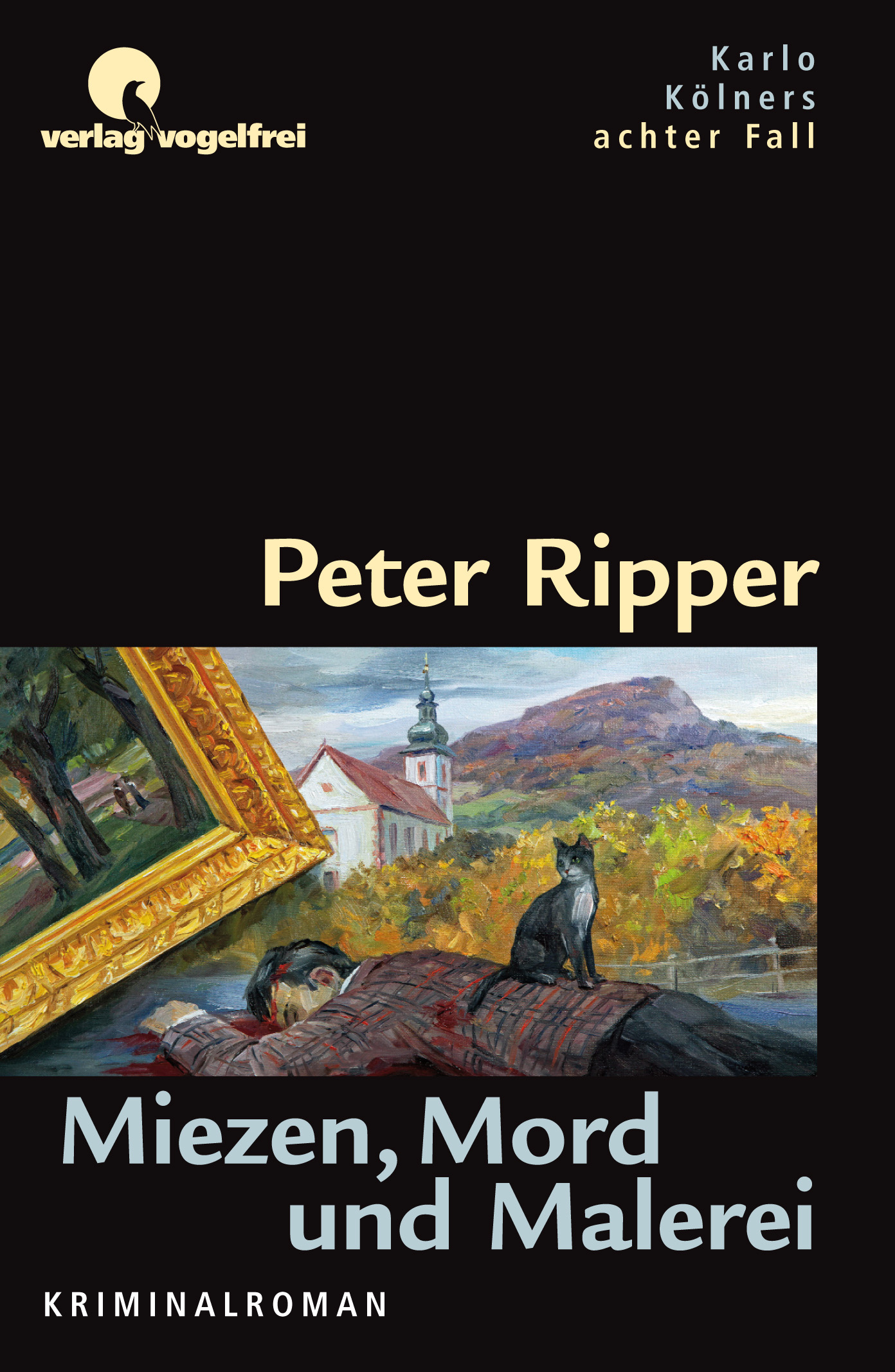 Peter Ripper Miezen Mord und Malerei Fulda Rhön