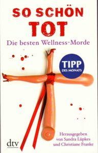 Tatort Fulda: So schön Tot - die besten Wellness-Morde